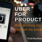 Uber for productivity